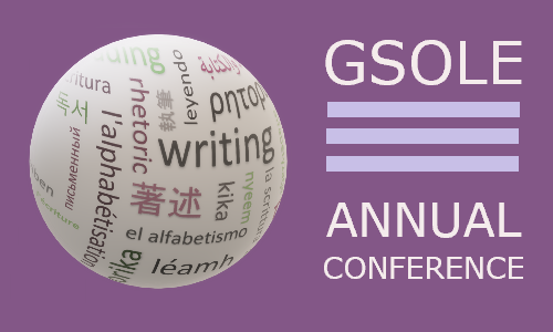 GSOLE Conference Placard: Globe wrapped by word-cloud with different words related to literacy in different languages; on the right it reads: 'GSOLE---ANNUAL CONFERENCE""
