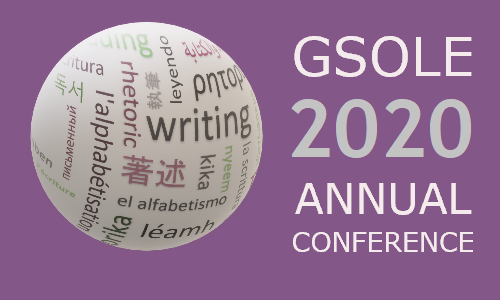2020 GSOLE Conference Placard: Globe wrapped by word-cloud with different words related to literacy, typed in different languages; on the right it reads: 'GSOLE 2020 ANNUAL CONFERENCE""