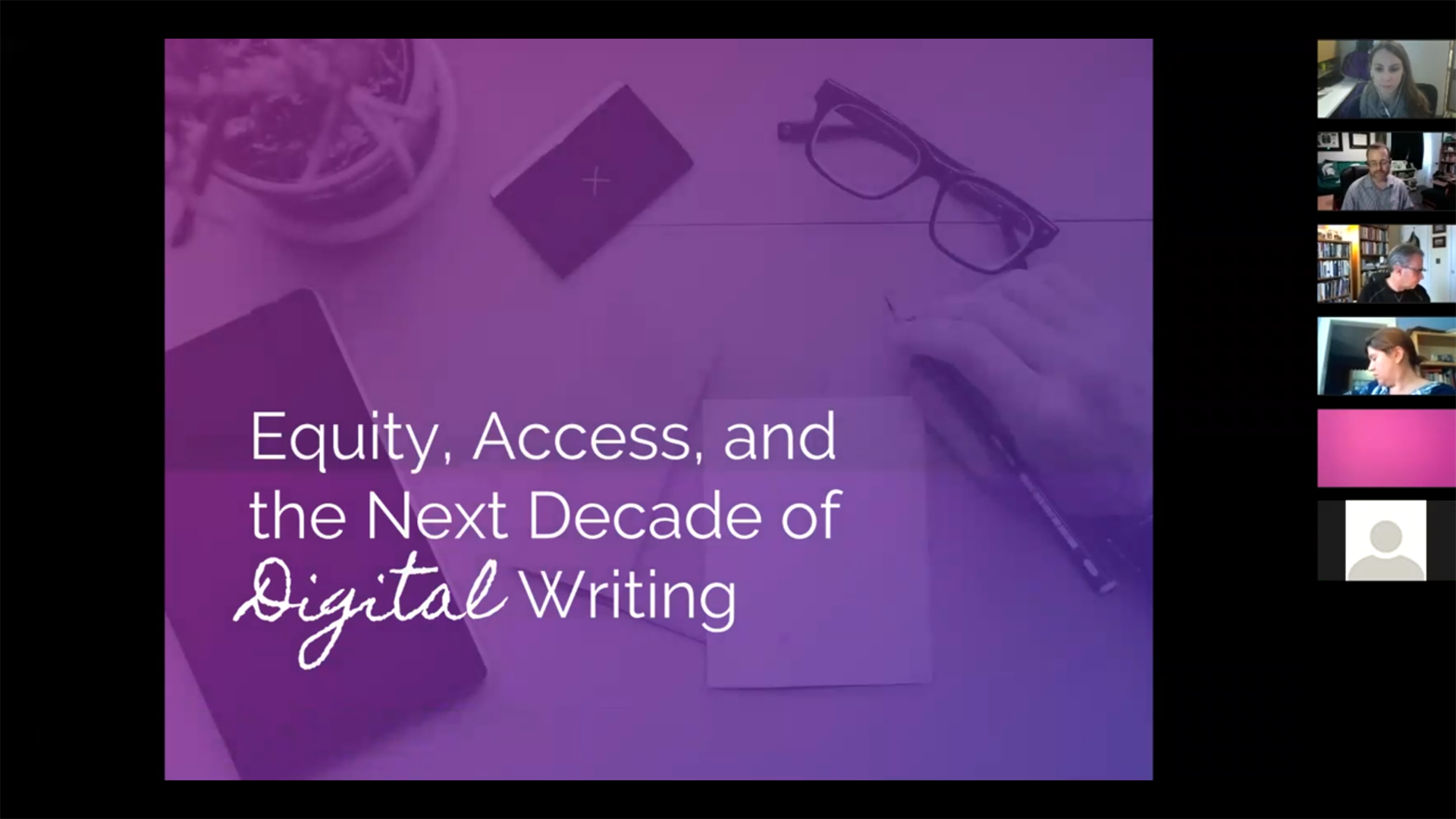 "Webinar Screen Capture: Slide title ""Equity, Access, and the Next Decade of Digital Writing"""